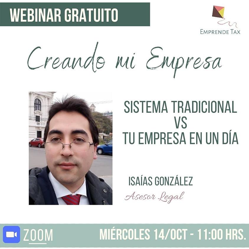 Creando mi empresa: Sistema Tradicional vs Tu Empresa en Un Día