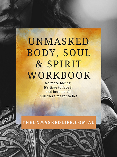 Unmasked; Body, Soul & Spirit Workbook -PDF
