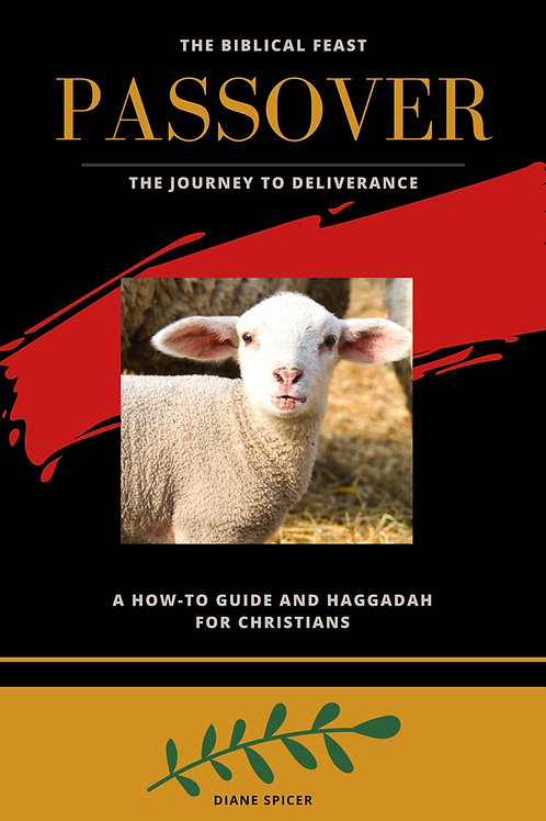 The Biblical Feast Passover GUIDE AND HAGGADAH - PDF Download