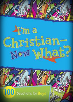 I'm a Christian - Now What Cover II