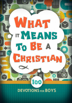 What it Means to Be a Christian Cover 1