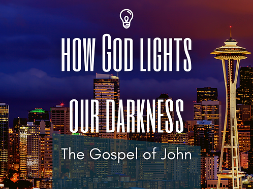 How God Lights our Darkness | The Gospel of John | Session 1