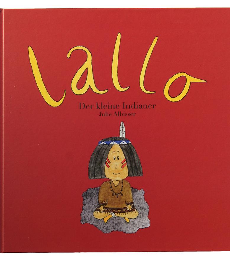 Lallo - der kleine Indianer
