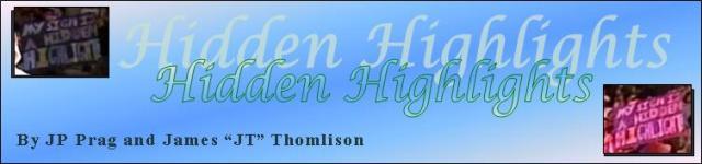 Hidden Highlights 10.08.2006: Issue #58 [REPOST]