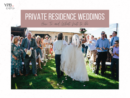 How to Plan a Private Residence Wedding in 2021