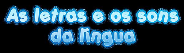 A-sletras-e-os-sons-da-lígua.png