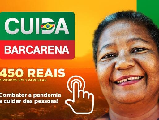 Estão abertas as inscrições do auxílio emergencial Cuida Barcarena