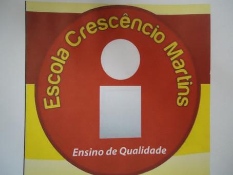 Comunicado: Escola Crescêncio Martins