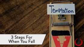 3 Steps For When You Fall