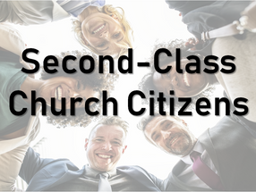 Second-Class Church Citizens