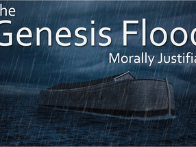 Is the Genesis Flood Morally Justifiable?