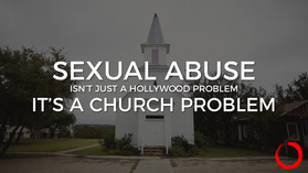 Sexual Abuse Isn't Just a Hollywood Problem, It's a Church Problem