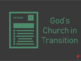 God's Church in Transition