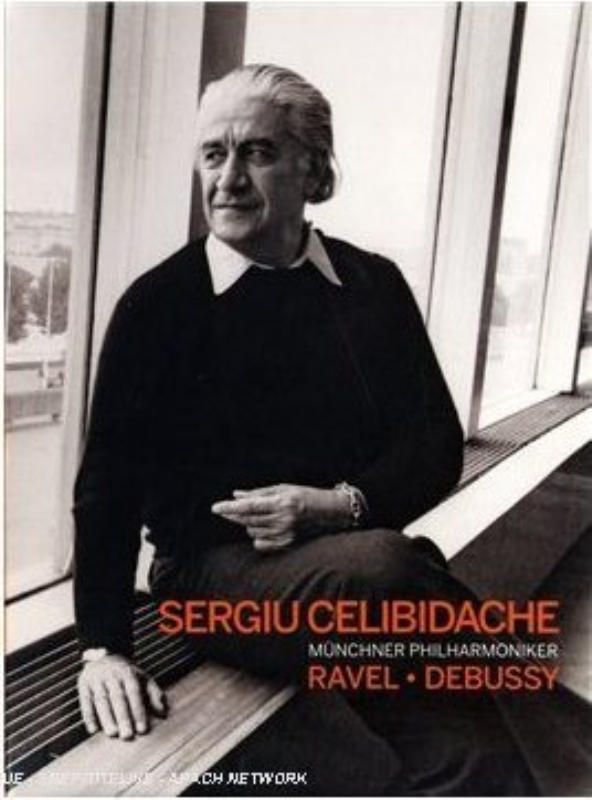 Sergiu Celibidache Ravel - Debussy