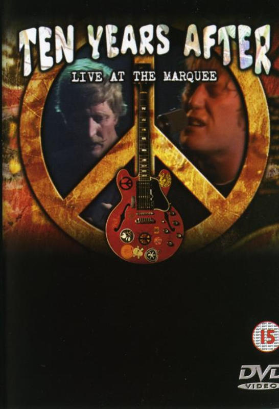 Ten Years After Live At The Marquee