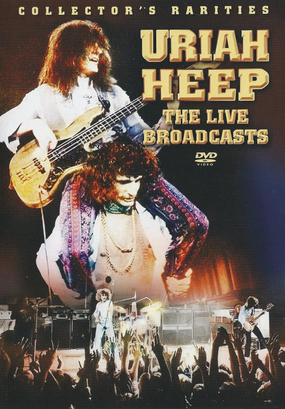 Uriah Heep The Live Broadcasts