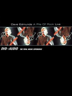 Dave Edmunds A Pile of Rock Live