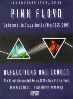 Pink Floyd Reflections & Echoes