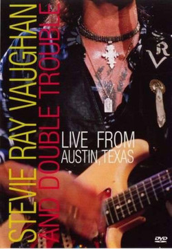 Stevie Ray Vaughan & DT Live From Austin TX