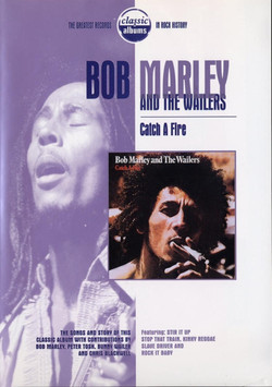 Bob Marley And The Waylers Catch A Fire