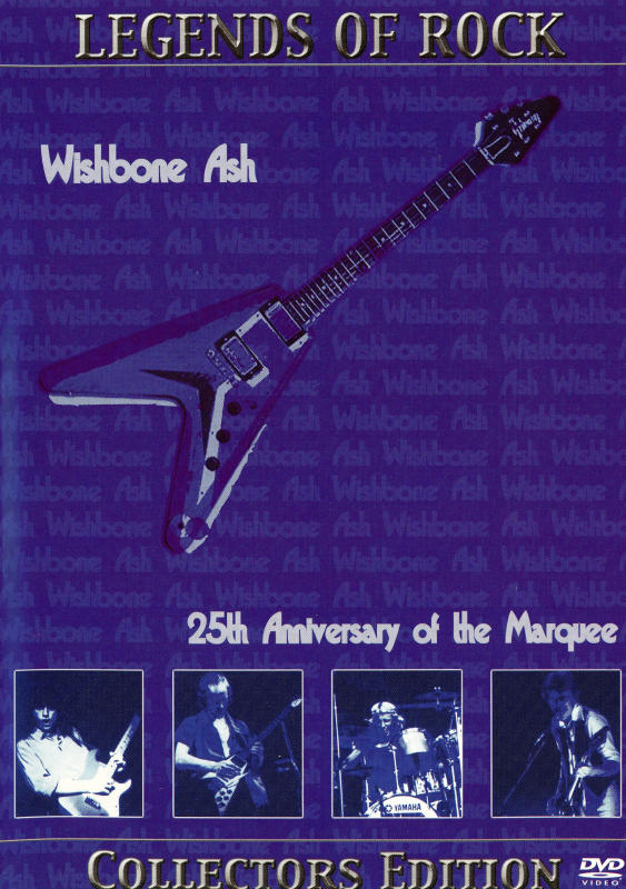 Wishbone Ash 25th Aniversary Of The Marquee