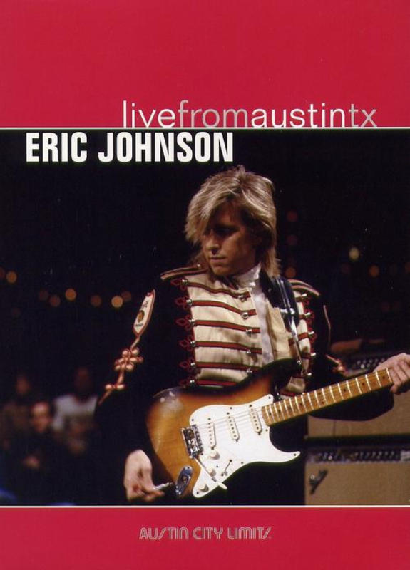 Eric Johnson Live From Austin TX