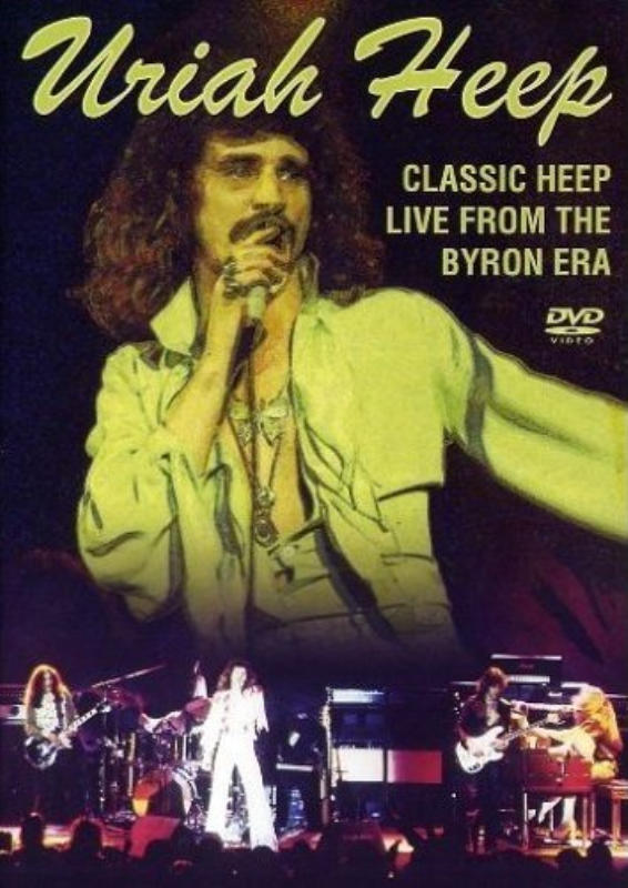 Uriah Heep Live from the Byron Era