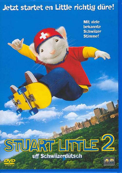Stuart Little 2 (Schwiizerdütsch)