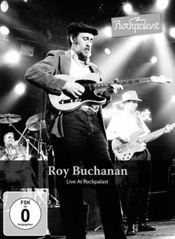 Roy Buchanan Live At Rockpalast