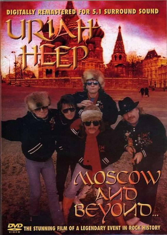 Uriah Heep Moscow and Beyond