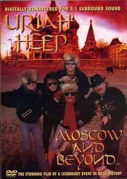 Uriah Heep Moscow and Beyond