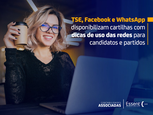 TSE, Facebook e WhatsApp disponibilizam cartilhas educativas para candidatos e partidos