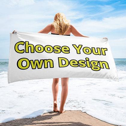 Choose Your Own Design Towel
