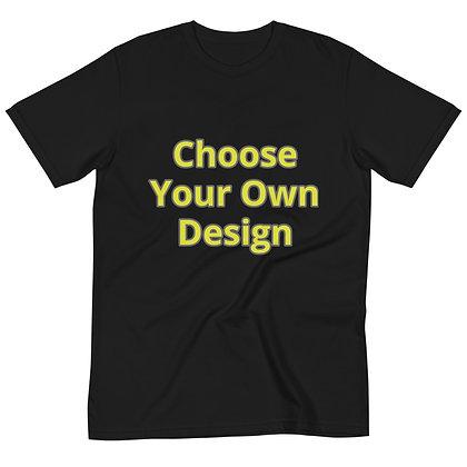 Choose Your Own Design Organic T-Shirt