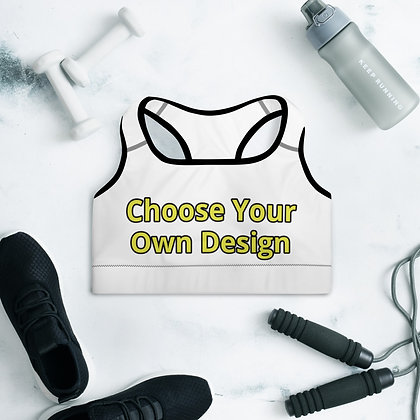 Choose Your Own Design Padded Sports Bra
