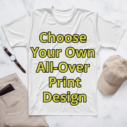 Choose Your Own Design All-Over Print T-shirt