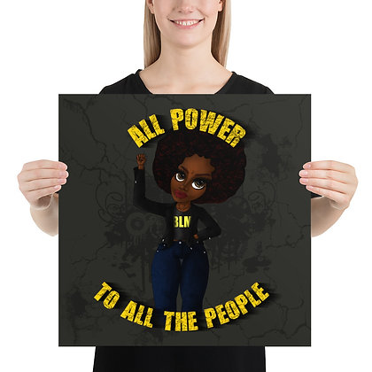 """All Power to All the People"" Print"