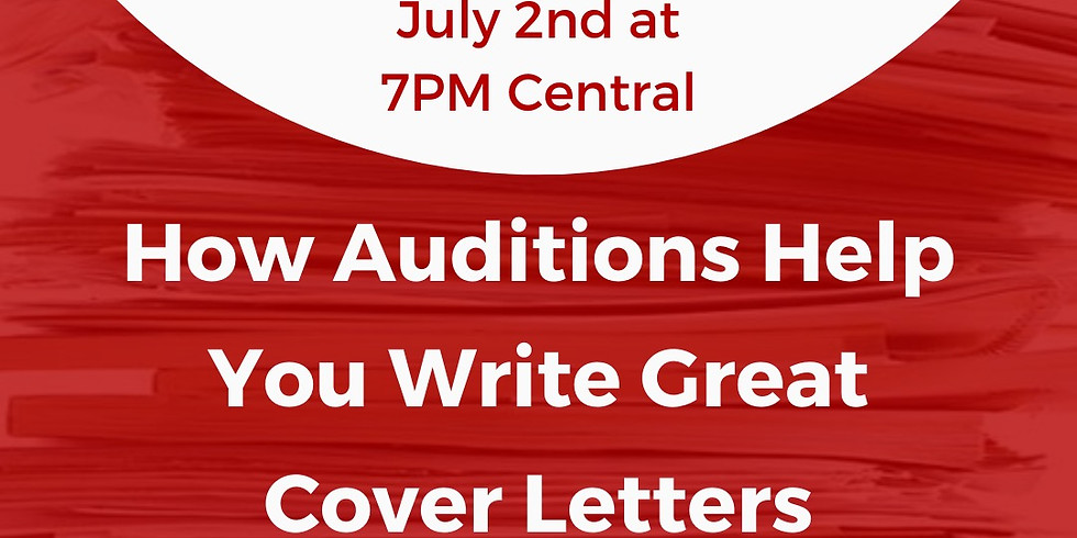 FREE Webinar: How auditions help you write great cover letters