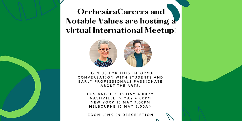 International Meet-up hosted by OrchestraCareers & Notable Values