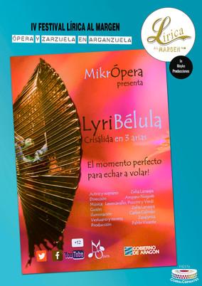 LYRIBÉLULA, CRISÁLIDA EN 3 ACTOS Teatro lírico  Domingo 31/10 a 19:00h Fiesta Corral Cervantes