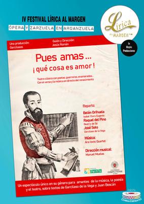 PUES AMAS.. ¡QUÉ COSA ES AMOR! Teatro lírico siglo Oro  Domingo 26/09 a 19:00h Fiesta Corral Cervantes