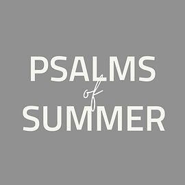 psalms of summer 6.jpg
