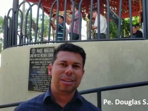112ª festa de Nossa Senhora da Abadia, padroeira de Pirajuba | Pe. Douglas Araújo