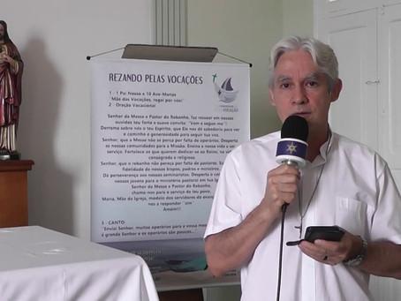 Pe. Sérgio convida para a abertura do Ano Vocacional   Paróquia Nossa Senhora das Graças