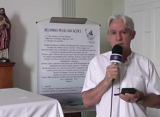 Pe. Sérgio convida para a abertura do Ano Vocacional | Paróquia Nossa Senhora das Graças