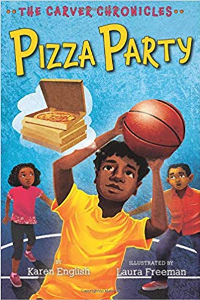 Pizza Party (The Carver Chronicles Series #6)