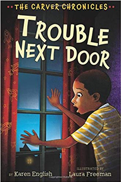 Trouble Next Door (The Carver Chronicles Series #4)