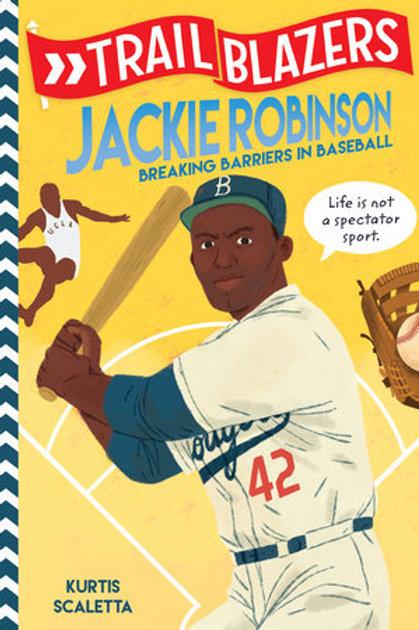 Trailblazers: Jackie Robinson: Breaking Barriers in Baseball