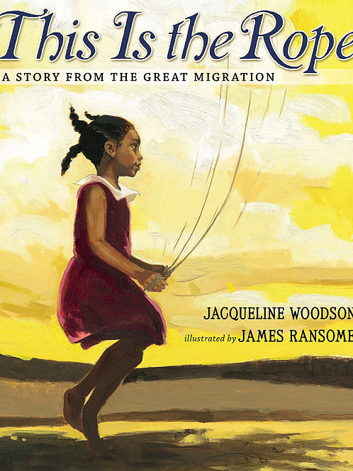This Is the Rope: A Story from the Great Migration
