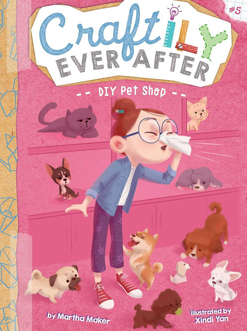 DIY Pet Shop (Craftily Ever After Series #5)